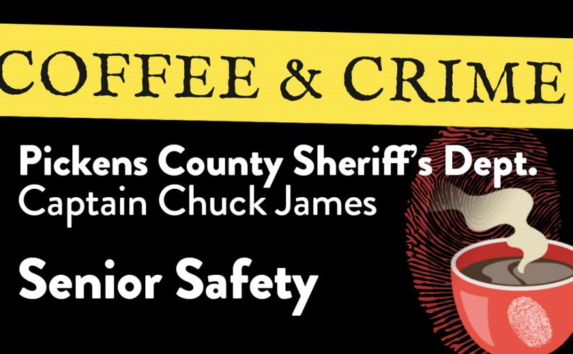 Coffee & Crime: SeniorSafety