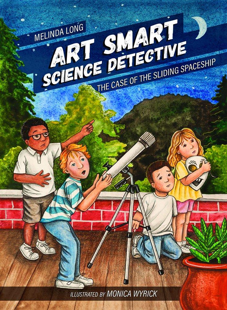Melinda Long - Art Smart, Science Detective