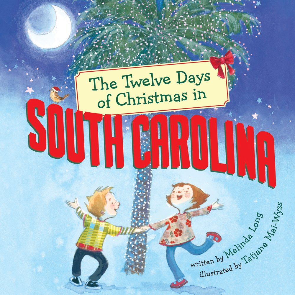Melinda Long - The Twelve Days of Christmas in South Carolina