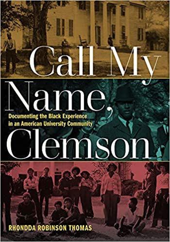 Rhondda R. Thomas - Call My Name, Clemson