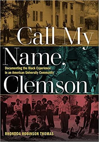 Rhondda R. Thomas - Call My Name, Clemson