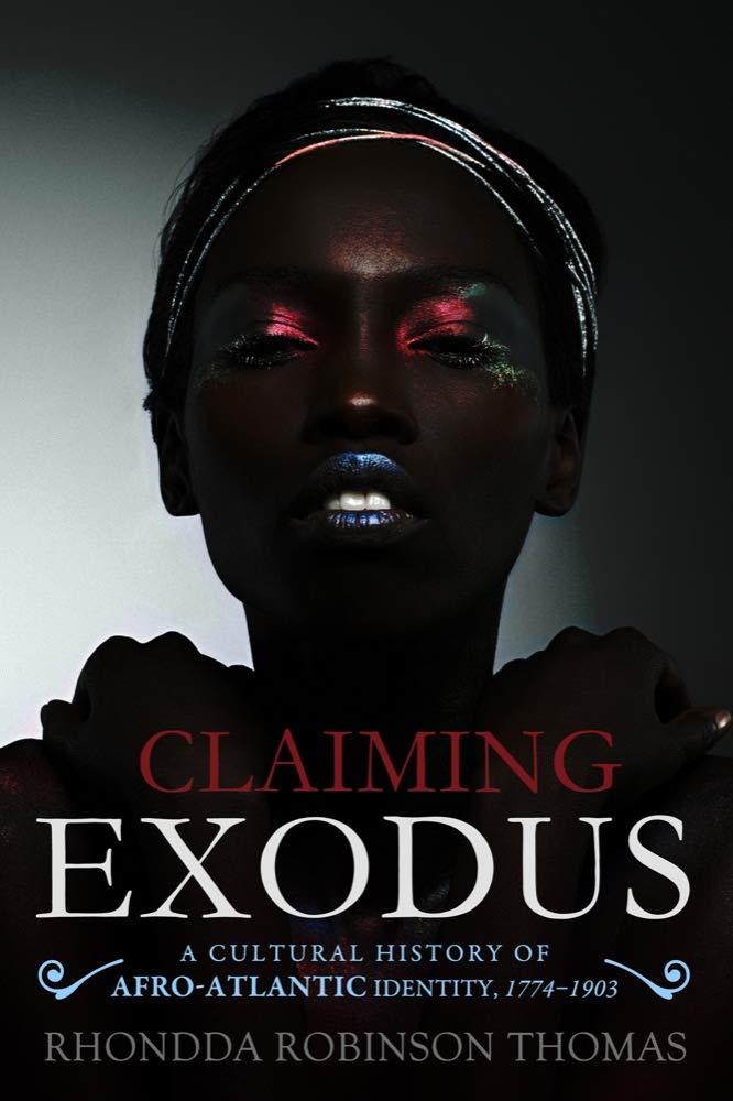 Rhondda R. Thomas - Claiming Exodus