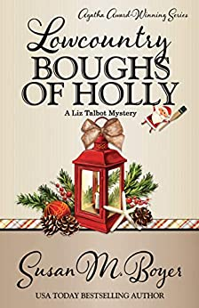 Susan M. Boyer - LOWCOUNTRY BOUGHS OF HOLLY